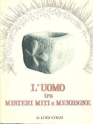 L'uomo tra misteri miti e menzogne: Cozzi, Luigi