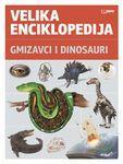 Velika enciklopedija - Gmizavci i dinosauri: na