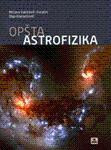 Opsta astrofizika: Vukicevic-Karabin, Mirjana; Vukmanovic - Atanackovic, Olga