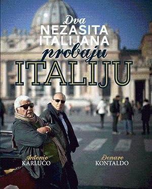 Dva nezasita Italijana probaju Italiju: Karluco, Antonio; Kontaldo,