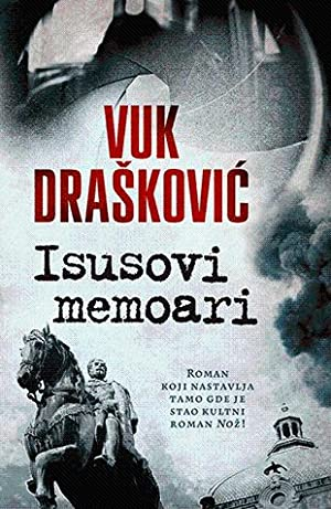 Isusovi memoari: Draskovic, Vuk
