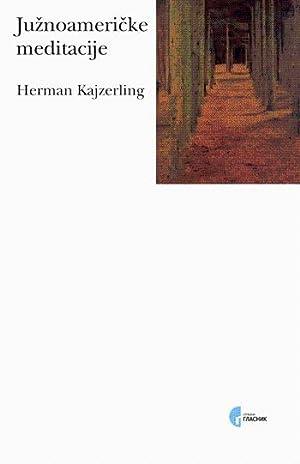 Juznoamericke meditacije: Kajzerling, Herman