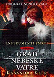 Instrumenti smrti 6: Grad nebeske vatre: Kler, Kasandra