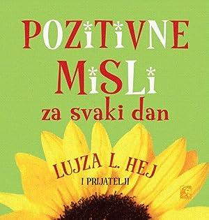 Pozitivne misli za svaki dan: Hej, Lujza L.