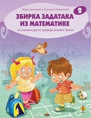 Zbirka zadataka iz matematike 2 : za: Jankovic, Mara; Kovacevic,