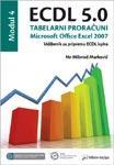 ECDL 5.0 Modul 4 Tabelarni proracuni, Microsoft: Markovic, Milorad