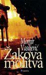 Zakova molitva: Vasiljevic, Momir