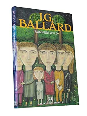 Running Wild: BALLARD, J.G