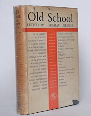 The Old School : Essays by Divers: ed. GREENE, Graham]