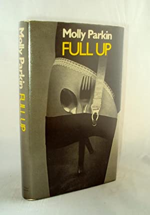 Full Up: PARKIN, Molly