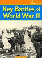 KEY BATTLES OF WORLD WAR II