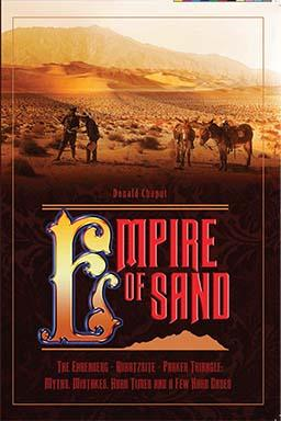 EMPIRE OF SAND: The Ehrenburg—Quartzsite—Parker Triangle: Myths, Mistakes, Hard Times and a Few ...