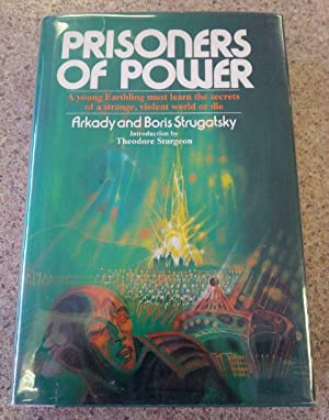 Prisoners of Power: Strugatsky, Arkady and