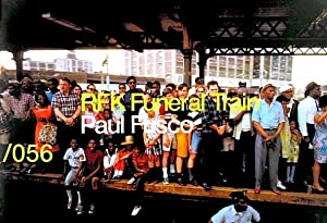 RFK Funeral Train (SIGNED) (True First Edition): Fusco, Paul