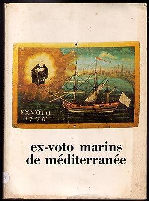 Ex-voto marins de Méditerranée: Michel Mollat; Bernard