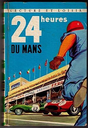 Les 24 heures du Mans: Paul Massonet et François Cavanna