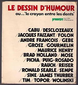 LE DESSIN D'HUMOUR, OU. 'LE CRAYON ENTRE