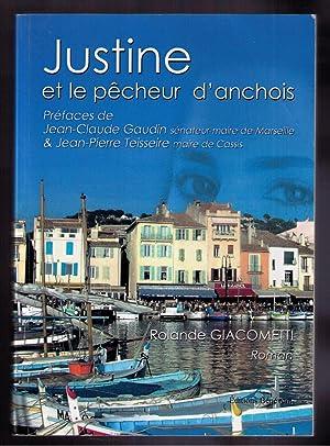 Justine et le pêcheur d'anchois: Rolande Giacometti
