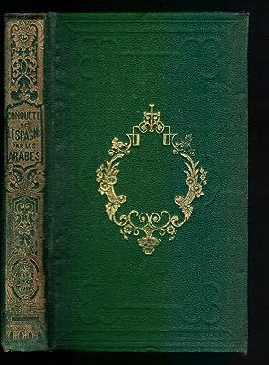 Histoire de la conquête de l'espagne par: M. de Marlès