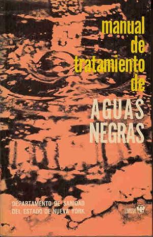 MANUAL DE TRATAMIENTO DE AGUAS NEGRAS. Publicado: AA. VV