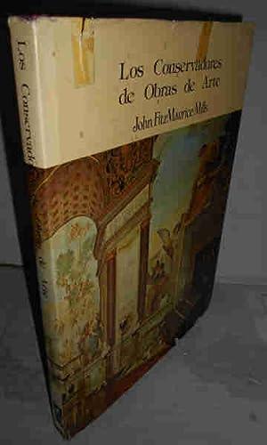 LOS CONSERVADORES DE OBRAS DE ARTE. 1ª: FITZMAURICE MILLS, John