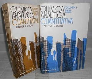 QUÍMICA ANALÍTICA CUANTITATIVA. 1ª edición. I. Volumetría: VOGEL, Arthur I