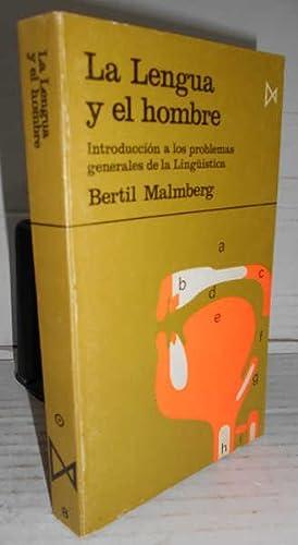 LA LENGUA Y EL HOMBRE. Introducción a: MALMBERG, Bertil