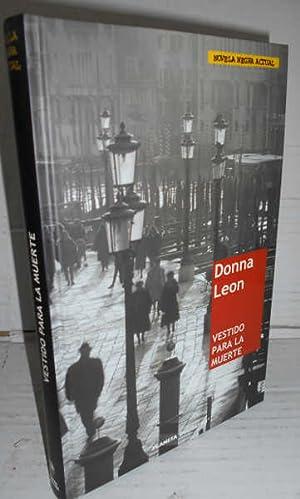 VESTIDO PARA LA MUERTE. Traducción del inglés: LEON, Donna