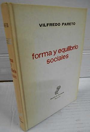 FORMA Y EQUILIBRIO SOCIALES. 1ª edición. Selección: PARETO, Vilfredo