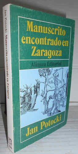 MANUSCRITO ENCONTRADO EN ZARAGOZA. 4ª edición en: POTOCKI, Jan