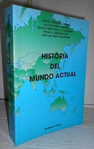 HISTORIA DEL MUNDO ACTUAL. 1ª edición: MARTÍNEZ CARRERAS, José