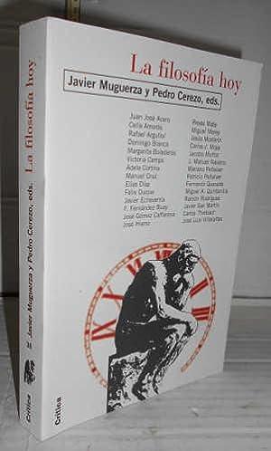 LA FILOSOFÍA HOY. 1ª edición de. y: MUGUERZA, Javier -