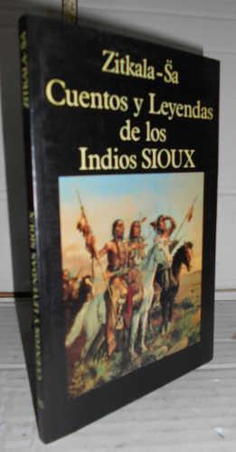 CUENTOS Y LEYENDAS DE LOS SIOUX. 2ª: ZITKALA-SÄ