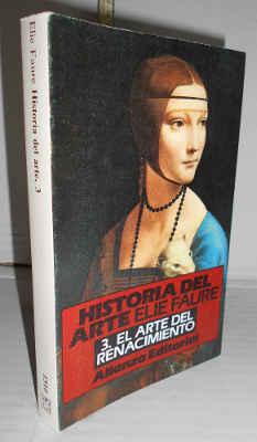HISTORIA GENERAL DEL ARTE. III. El arte: FAURE, Elie