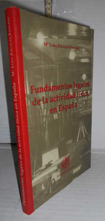 FUNDAMENTOS LEGALES DE LA ACTIVIDAD FÍSICA EN: ZAGALA SÁNCHEZ, Mª
