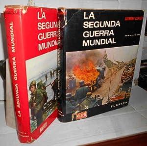 LA SEGUNDA GUERRA MUNDIAL. 2ª edición. I.: CARTIER, Raymond