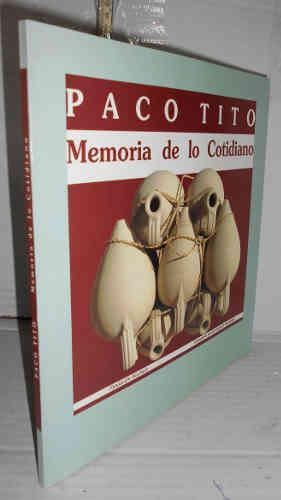 PACO TITO. Memoria de lo cotidiano. 1ª: MORENO MENDOZA, Arsenio