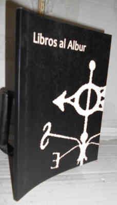 LIBROS AL ALBUR. 1ª edición. Nota del: EDER, Ramón -