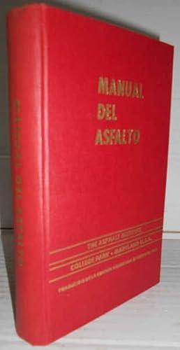 MANUAL DEL ASFALTO. Traducido de la edición: AA. VV