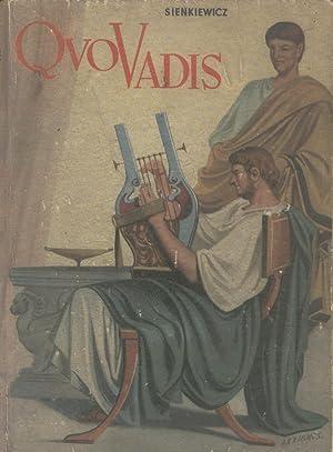 QUO VADIS.?. Novela histórica del tiempo de: SIENKIEWICZ, Enrique
