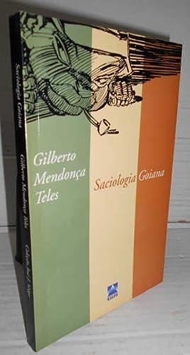 SACIOLOGÍA GOIANA. Poemas escritos entre 1970 e: MENDONÇA TELES, Gilberto