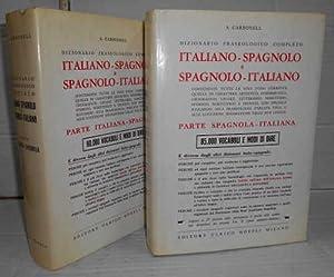 DIZIONARIO FRASEOLÓGICO COMPLETO ITALIANO - SPAGNOLO E: CARBONELL, S