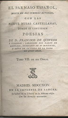 PARNASO ESPAÑOL, monte en dos cumbres dividido: con las nueve musas castellanas, donde se ...