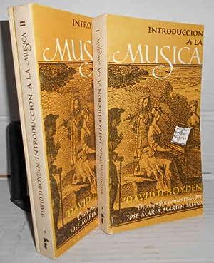 INTRODUCCIÓN A LA MÚSICA. III volúmenes. Prólogo: BOYDEN, David D