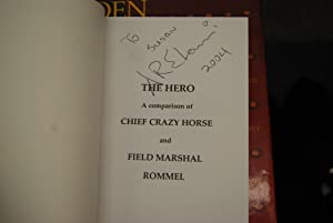 THE HERO A COMPARISONOF CHIEF CRAZY HORSE AND FIELD MARSHALL ROMMEL: ALLEN EOSS-EHANAMANI