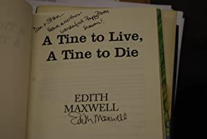 A Tine to Live, A Tine to Die (Local Foods Mystery): Maxwell, Edith