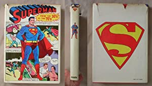 Superman: From the Thirties to the Seventies (30's to 70's)