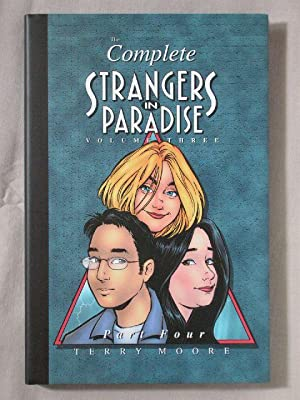 The Complete Strangers in Paradise: Volume 3, Part 4