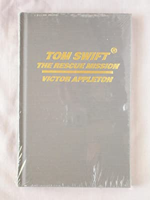 Tom Swift: The Rescue Mission