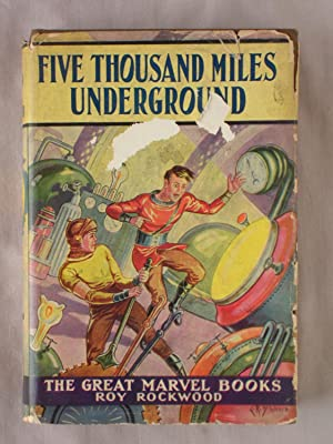 Five Thousand Miles Underground: Great Marvels Book
